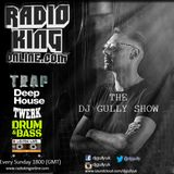 The DJ Gully Radio Show 07/12/14