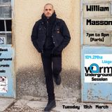 WARM UNDERGROUND SESSION presente William Masson / DJ SET / WARM 104.2 MHZ LIEGE / -19 avril