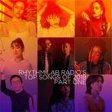 Rhythm Lab Radio's Best  Songs of 2018 Part 1
