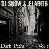 DJ SNOW & ELARITH - Dark Paths vol. 1