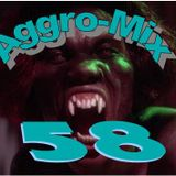 Aggro-Mix 58: Industrial, Power Noise, Dark Electro, Harsh EBM, Rhythmic Noise, Aggrotech, Cyber