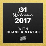 Chase & Status - Welcome To 2017 (Beats 1 Mix)