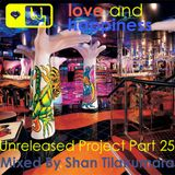 Love and Happiness Music Presents - In The Music - Mix By Shan Tilakumara