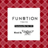 FUNKTION TOKYO Exclusive Mix Vol.124 Mixed By Creez Beats