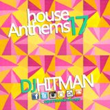 DjHITMAN - House Anthems Vol 17 (3am Records) 2016