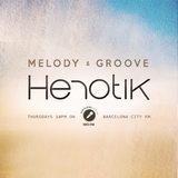 Melody & Groove #35 on Barcelona City FM (10/08/17)