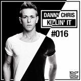DANNY CHRIS - KILLIN IT #16