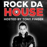 Tony Finger - ROCK DA HOUSE - JAN 2012
