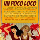The Best of Un Poco Loco Mix: Jan to Dec 2010 (Mixed by Soulsa's Mr Boogie)