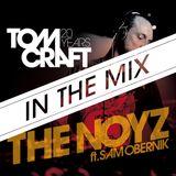 Tomcraft - Noyz In The Mix