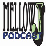 Mellow J Podcast Vol. 8