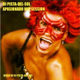DJ PISTA-DEL-SOL APASIONADO MIX SESSION