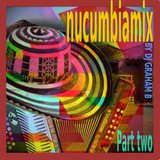 NUCUMBIAMIX PART TWO