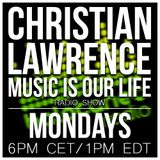 Christian Lawrence - Music is Our Life 2015.03.16.