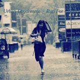 Urban Daydreams - Run For Cover