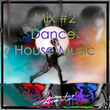 Mix May 2 Dance House Music