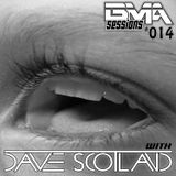 Dave Scotland - BMA Sessions 014