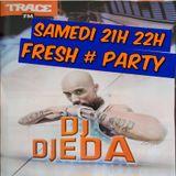Trace Party 25.01.2013 - 21h_22h - Dj Djeda #FreshParty
