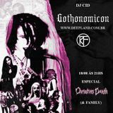 DJ Cid - Gothonomicon #10 (Christian Death Family)