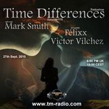 Victor Vilchez - Time Differences 178 (27th September 2015) on TM-Radio