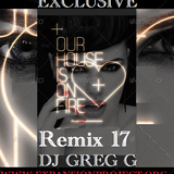 Our House is on Fire Remix 17