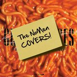 The NoMen - Cover Versions by Request - Part Two