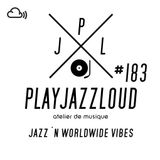 PJL sessions #183 [jazz 'n worldwide vibes]