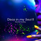 Disco in my Soul II | Danny Huntley