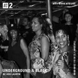 Underground & Black w/ Ash Lauryn - 10th December 2019