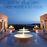 Best Of Vocal Deep, Deep House & Nu-Disco #39 - 17/03/2018