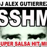 DJ Alex Gutierrez Super Salsa Hit Mix