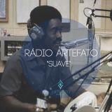 Rádio Artefato #1 - Suave