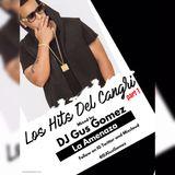 DJ Gus Gomez Presents: Los Hits Del Cangri