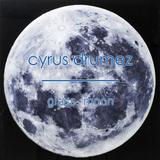 cyrus drumez - glass moon 001 [july2016]