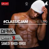 Urban Xtra #ClassicJam - 10 juin partie 1