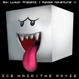 Ice Hair : The Movie