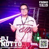DJ NOTTOKUNG Live 2019 PROMO SK2019