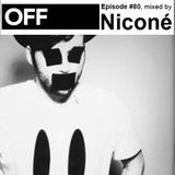 OFF Recordings Podcast Episode #80, mixed by Niconé