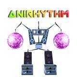 Anirhythm Mixshow - 073117 Parousia