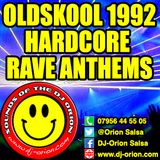 Oldskool 1992 Hardcore Rave Anthems