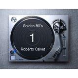 Golden 80's 1 Roberto Calvet