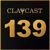 CLAPCAST #139