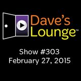 Dave's Lounge #303: Winter Blues