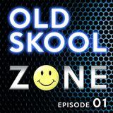 Old Skool Zone [Episode 01]