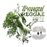 * Mixticall Ganjahcatt * Tranqui Reggae Party set # 1 *