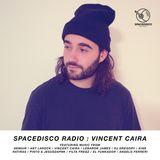 Spacedisco Radio : Vincent Caira 2