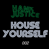 House Yourself 002