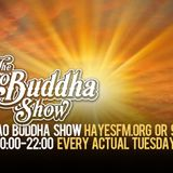 The Ciao Buddha Show - HayesFM.org Every Tuesday at 20:00 - 20.04.2017