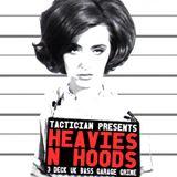 Tactician - Heavies N Hoods // UK Bass, Garage, Grime Mix (2013)