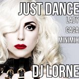 DJ LORNE - LADY GAGA MINIMIX